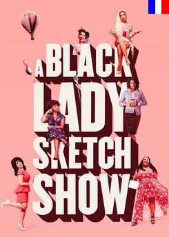 A Black Lady Sketch Show - Saison 1