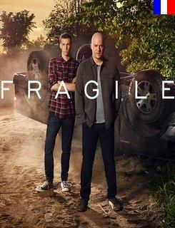 Fragile (CA) - Saison 1