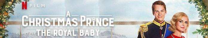 Poster for A Christmas Prince: The Royal Baby (2019)