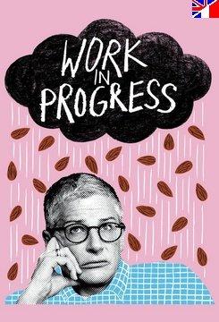 Work In Progress - Saison 1