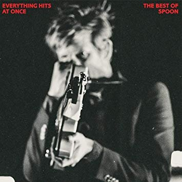 Poster for Everything Hits At Once  The Best Of Spoon