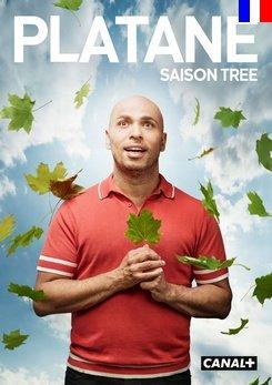 Platane - Saison 3