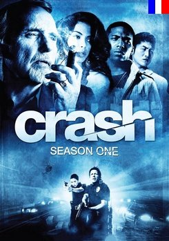 Crash / Collision - Saison 1