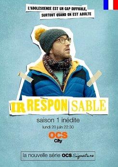 Irresponsable - Saison 3