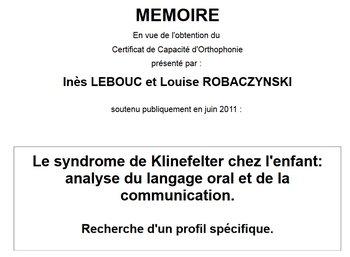 Le syndrome de Klinefelter chez l'enfant : analyse du langage oral et de la communication - mémoire d'Orthophonie - 2011 - PDF 191213053103539862