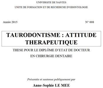 Taurodontisme - attitude thérapeutique - thèse pour le diplôme d'état de docteur en chirurgie dentaire - 2015 - PDF 191213060628762614