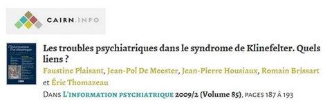 Les troubles psychiatriques dans le syndrome de Klinefelter. Quels liens ? - 2009 - PDF 191213062241168260