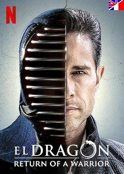 El dragón : le retour d'un guerrier - Saison 1 (PART1)