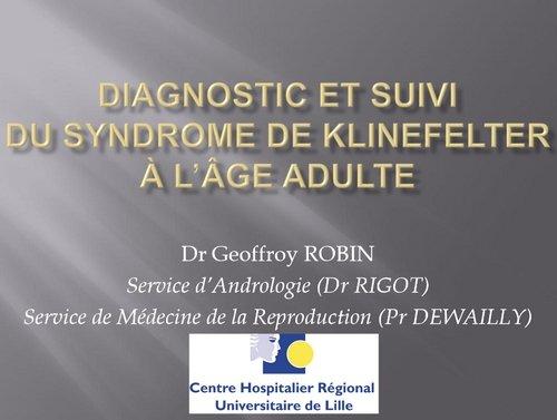 Diagnostic et suivi du SK à l'âge adulte - Dr Geoffroy ROBIN - CHRU Lille 191215065053357442