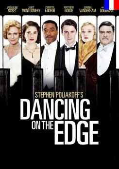 Dancing on the Edge - Saison 1