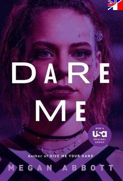 Dare Me - Saison 1