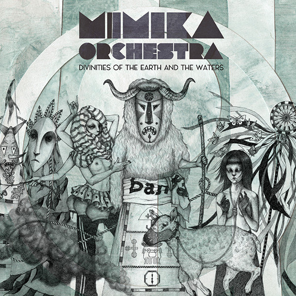 Mimika Orchestra ? Divinities Of The Earth And The Waters