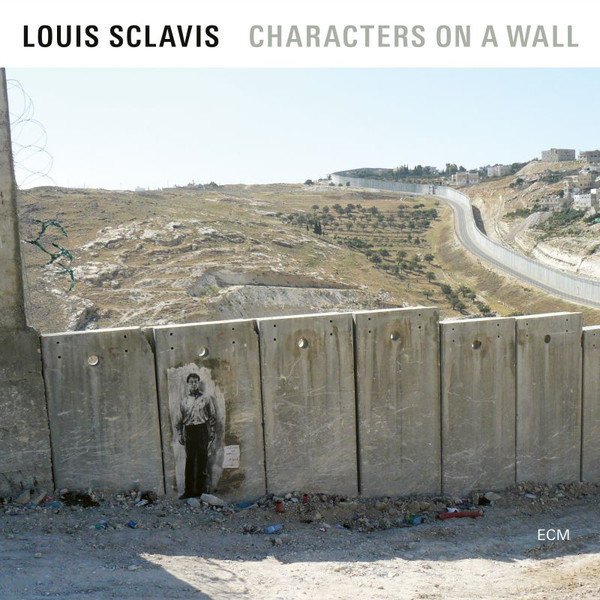 Louis Sclavis ‎? Characters On A Wall
