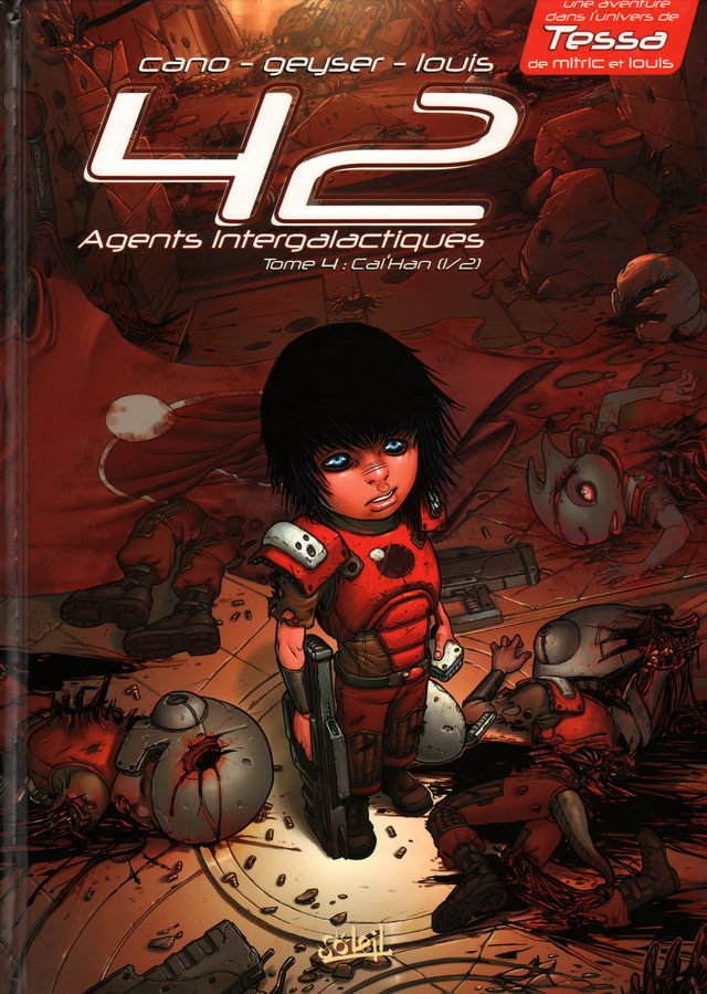 42 Agents Intergalactiques - Tome 4 : Cal'Han (1/2) - Frères d'âmes