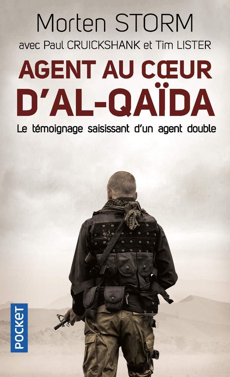 Agent au coeur d'Al-Qaïda - Morten STORM, Paul Cruickshank