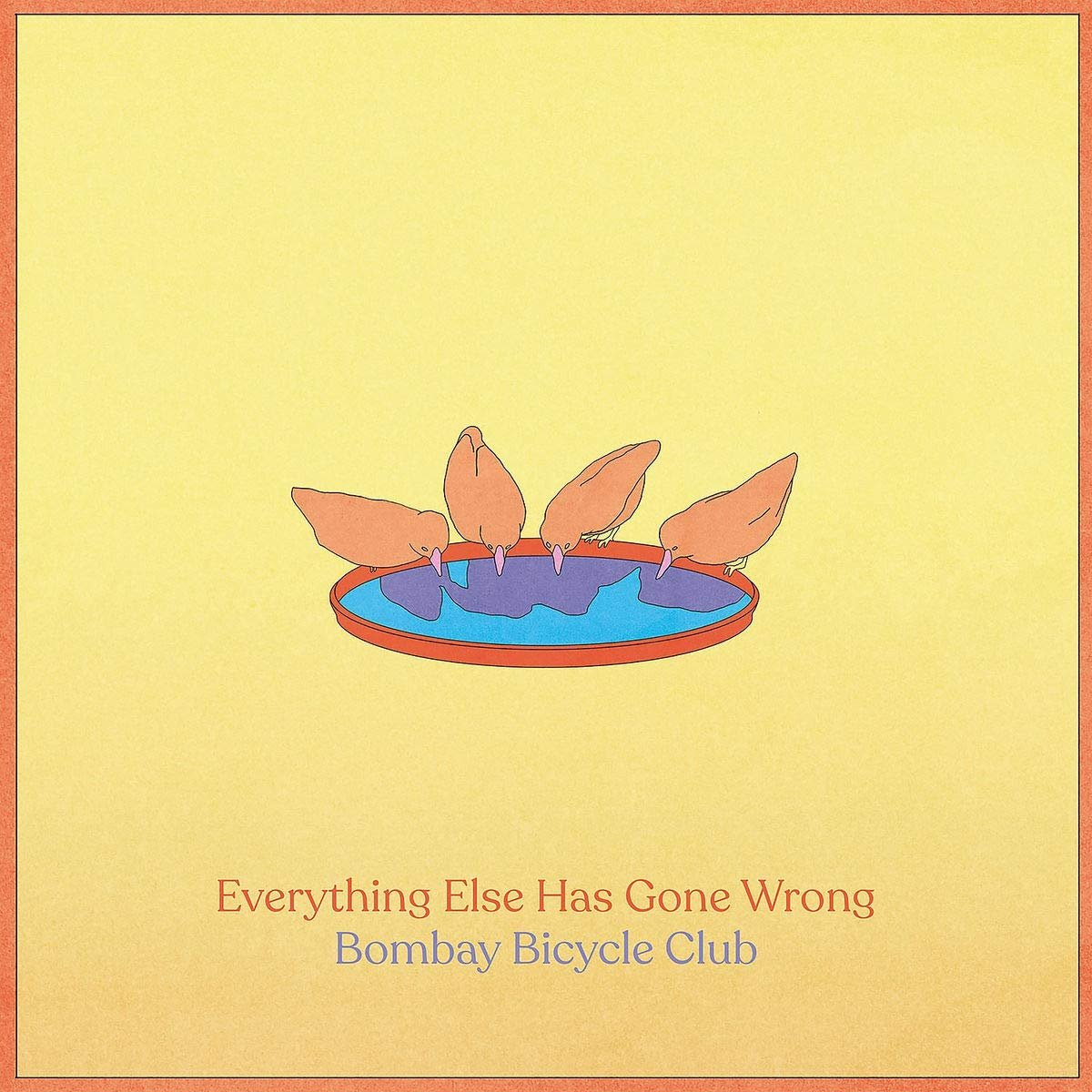 Poster for Everything Else Has Gone Wrong