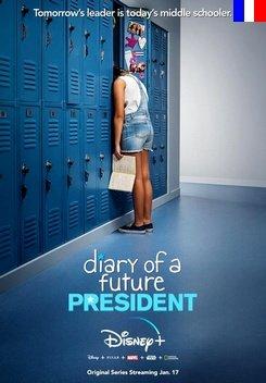 Journal d'une Future Présidente - Saison 1