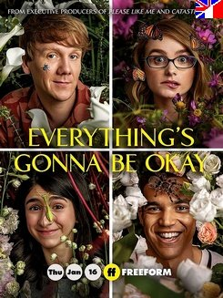 Everything's Gonna Be Okay - Saison 1