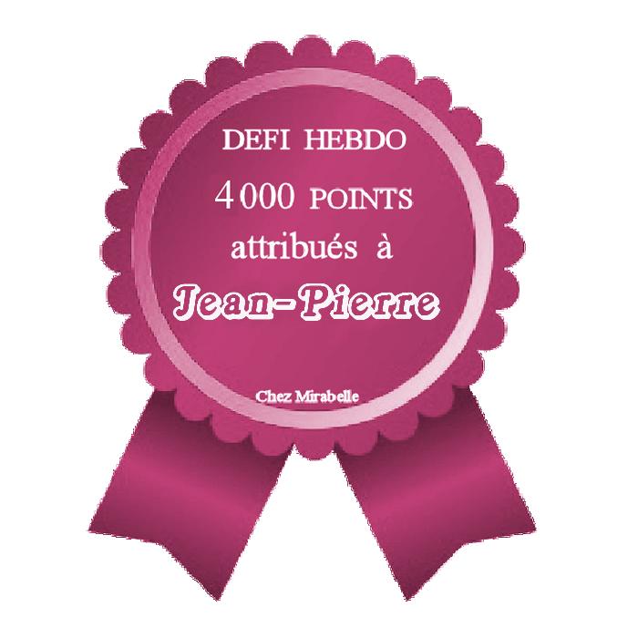 "Récompense : Jean-Pierre - 4000 pts ""Hebdo"" 200119114842229422"