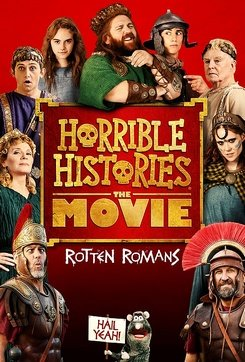 Horrible Histories : The Movie – Rotten Romans