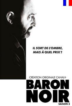 Baron Noir - Saison 3