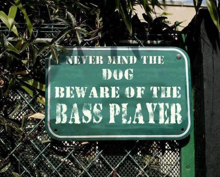 beware the bass player