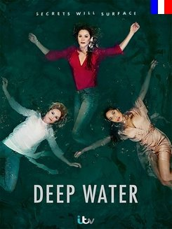 Deep Water (2019) - Saison 1