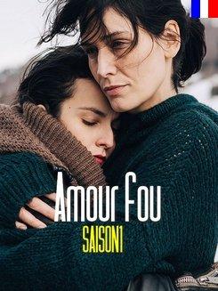 Amour fou - Saison 1