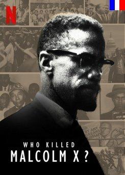 Who killed Malcolm X? - Saison 1