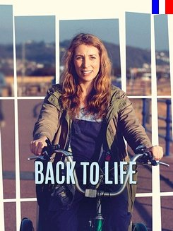 Back To Life - Saison 1