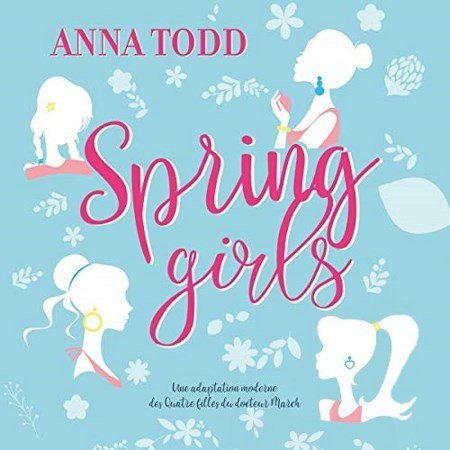 [Audio] Anna Todd - Spring Girls