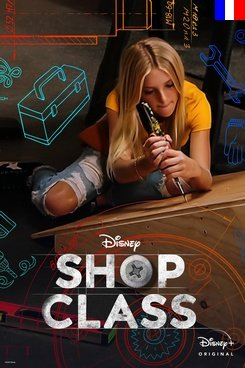 Shop Class - Saison 1
