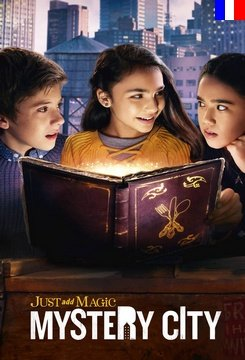 Just Add Magic: Mystery City - Saison 1