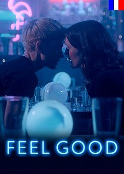 Feel Good - Saison 1