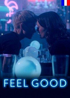 Feel Good - Saison 1