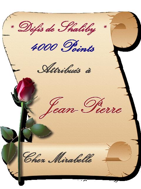 """Récompense : Jean-Pierre-4000 pts """"Défis Shaliby"""" 20032512432710982"""
