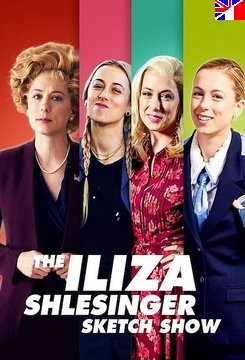 The Iliza Shlesinger Sketch Show - Saison 1