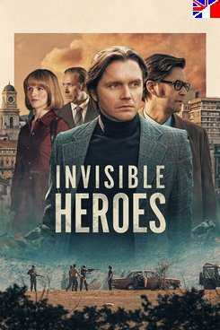 Invisible Heroes - Saison 1