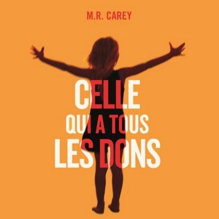 [Audio] Mike Carey - Celle qui a tous les dons