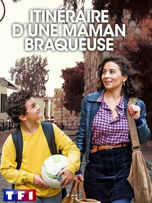 Itinéraire d'une maman braqueuse - Telefilm - [Uptobox] 200412042658535491