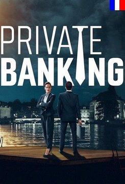 Private Banking - Saison 1