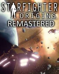 Poster for Starfighter Origins Remastered