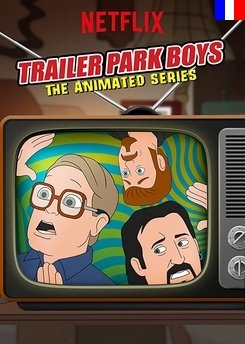 Trailer Park Boys: The Animated Series - Saison 1