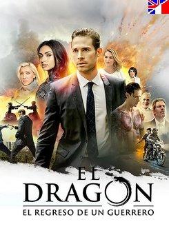 El dragón : le retour d'un guerrier - Saison 1 (PART2)