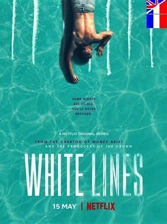 White Lines - Saison 1