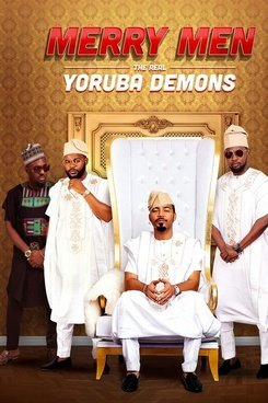 Merry Men : The Real Yoruba Demons