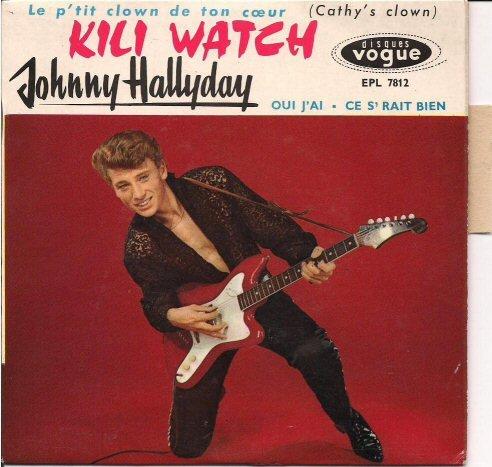 KILI WATCH ( 45 TOURS )( TOUTES LES EDITIONS )( 1960 - 1968 ) 200610073759297360
