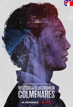 Histoire d'un crime : Colmenares - Saison 1