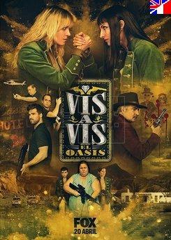 Vis a Vis: El Oasis - Saison 1