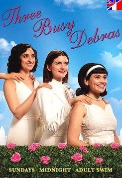 Three Busy Debras - Saison 1